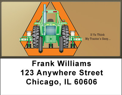 If You Think My Tractor's Sexy Address Labels | LBBBA-11